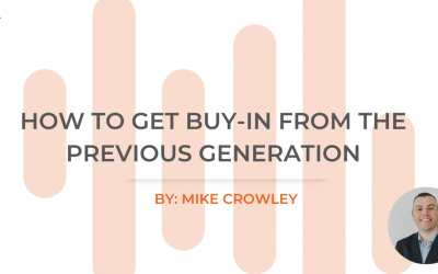 How to Get Buy-In from the Previous Generation