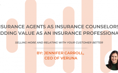 Insurance Agents as Insurance Counselors – Adding Value as an Insurance Professional